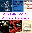 [Why I am Not  An Austrian Economist]